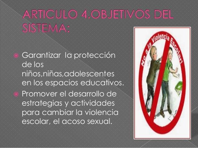  Nacional: Integrado por el  comité Nacional de  Convivencia Escolar. Territorial: Integrado por los  comités Municipale...