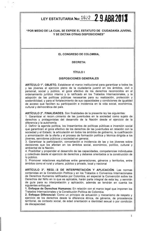 """· .LEYESTATUTARIANo:1622 29ABR2811""""POR MEDIO DE lA CUAL SE EXPIDE El ESTATUTO DE CIUDADANíA JUVENilY SE DICTAN OTRAS DISPO..."""