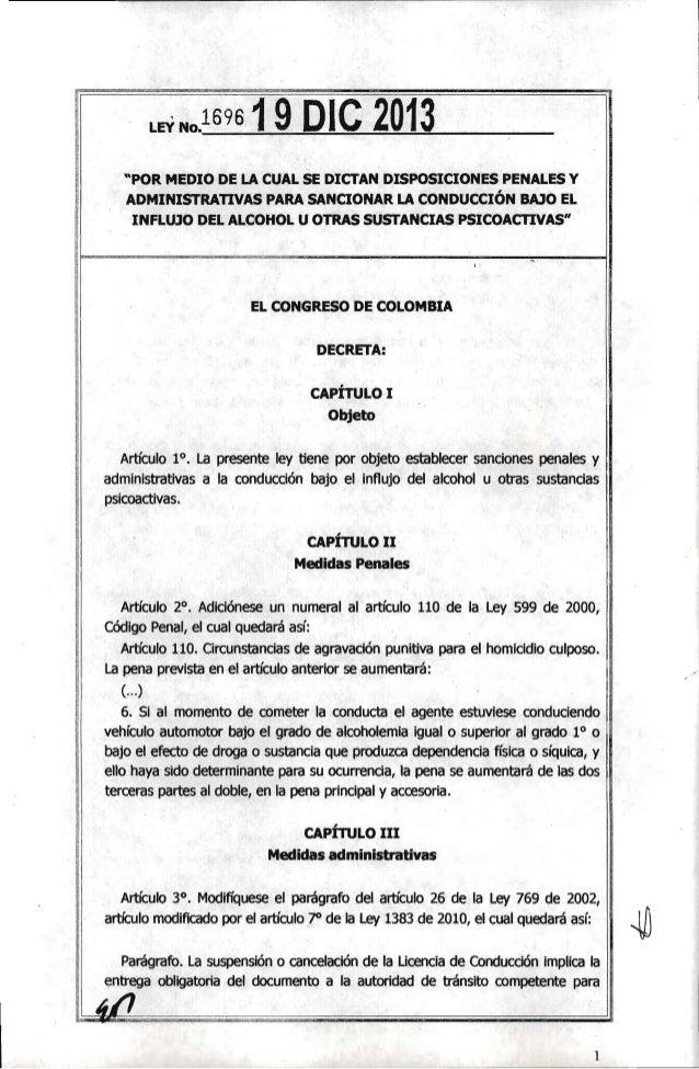 """LEVNo.1 69S  19 DIC 2013  """"POR MEDIO DE LA CUAL SE DICTAN DISPOSICIONES PENALES Y ADMINISTRATIVAS PARA SANCONAR LA CONDUCC..."""