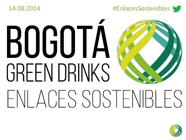 14.08.2014 #EnlacesSostenibles