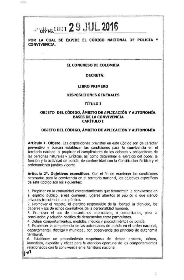 ~ j _.,:g.'~'o.1201 29JUL 2016 t  POR LA CUAL SE EXPIDE EL CÓDIGO NACIONAL DE POLICÍA Y ~tI CONVIVENCIA. ~ 1,.f======-...-...