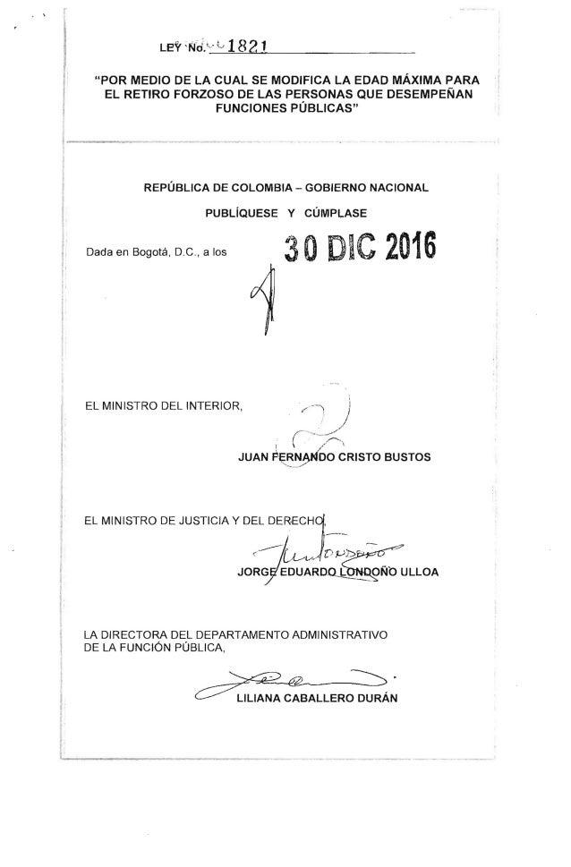 Ley 1821 del 30 de diciembre de 2016 for Nombre del ministro de interior y justicia 2016