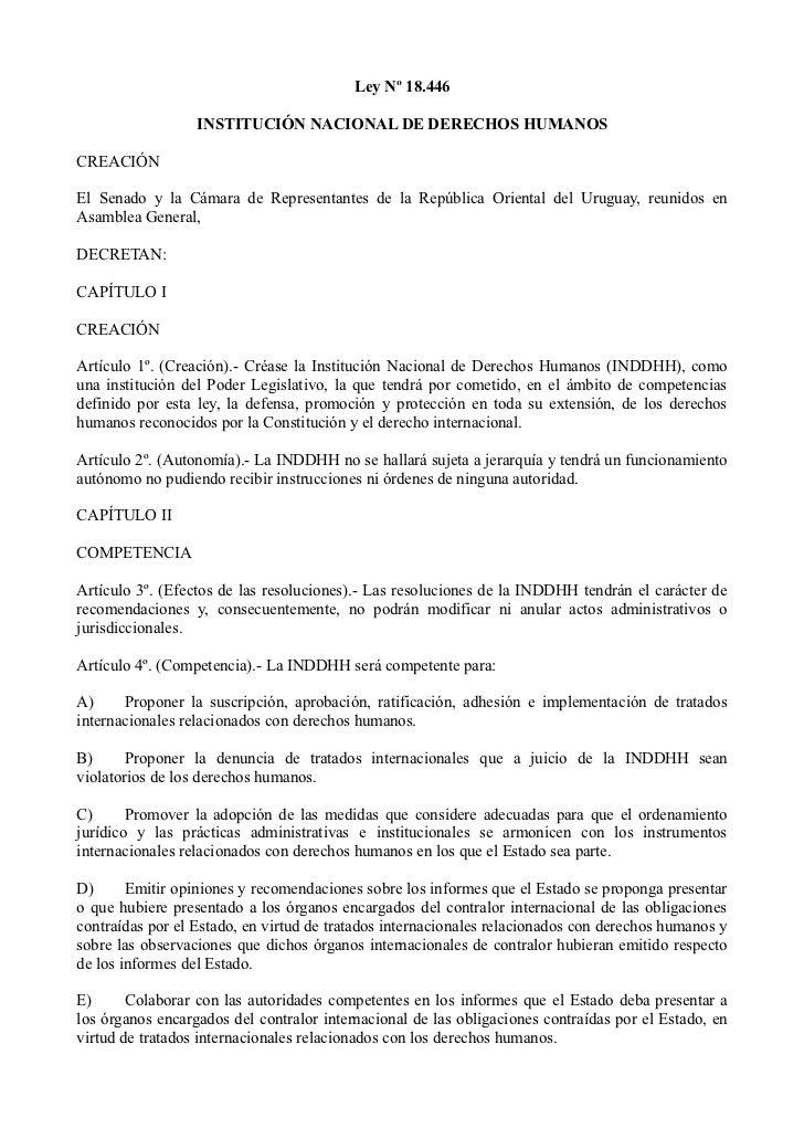 Ley Nº 18.446                  INSTITUCIÓN NACIONAL DE DERECHOS HUMANOSCREACIÓNEl Senado y la Cámara de Representantes de ...