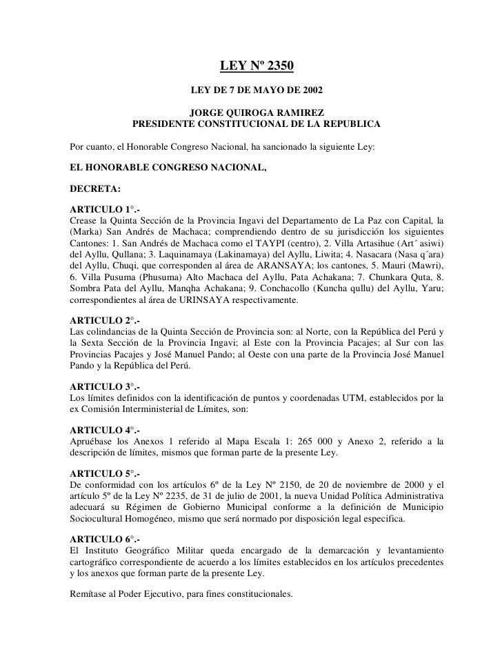 LEY Nº 2350                              LEY DE 7 DE MAYO DE 2002                        JORGE QUIROGA RAMIREZ            ...
