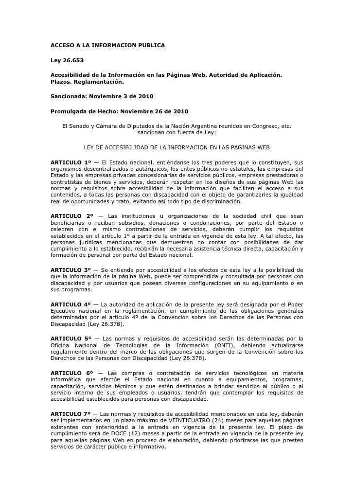 ACCESO A LA INFORMACION PUBLICALey 26.653Accesibilidad de la Información en las Páginas Web. Autoridad de Aplicación.Plazo...