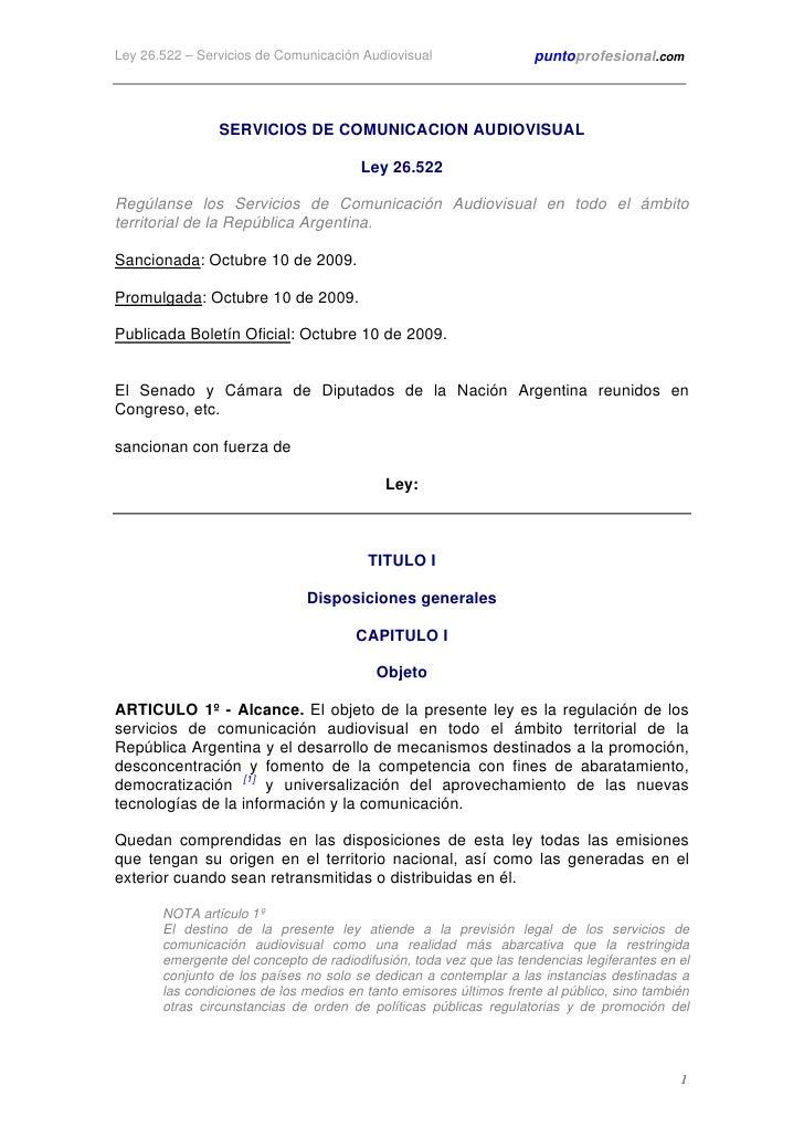 Ley 26.522 – Servicios de Comunicación Audiovisual                  puntoprofesional.com                    SERVICIOS DE C...