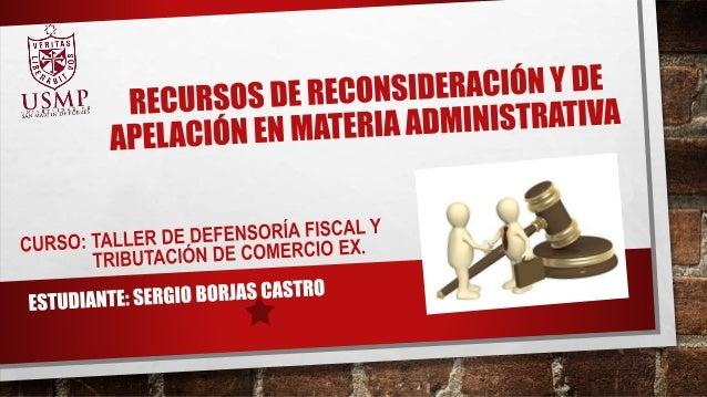 ARTÍCULO 207.- RECURSOS ADMINISTRATIVOS 207.1 LOS RECURSOS ADMINISTRATIVOS SON: A) RECURSO DE RECONSIDERACIÓN B) RECURSO D...