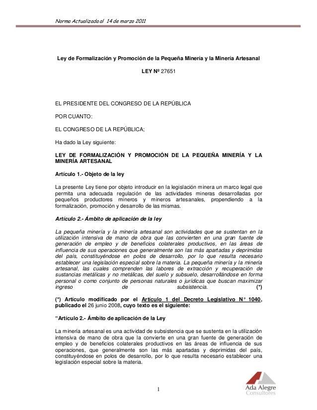 Ley de Formalización y Promoción de la Pequeña Minería y la Minería Artesanal                                    LEY Nº 27...