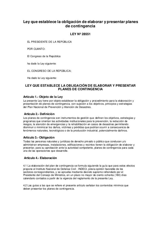 Ley que establece la obligación de elaborar y presentar planes de contingencia LEY Nº 28551 EL PRESIDENTE DE LA REPÚBLICA ...