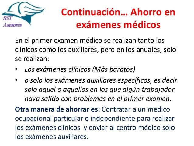 Continuación… Ahorro en exámenes médicos En el primer examen médico se realizan tanto los clínicos como los auxiliares, pe...