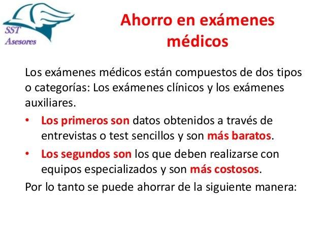 Ahorro en exámenes médicos Los exámenes médicos están compuestos de dos tipos o categorías: Los exámenes clínicos y los ex...