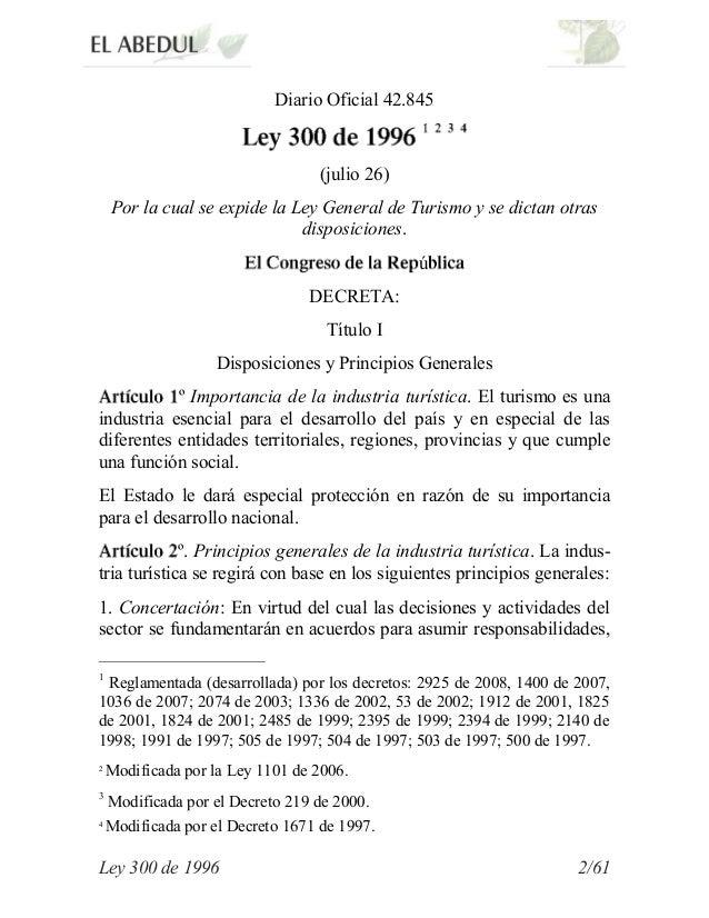 Diario Oficial 42.845                                  (julio 26)    Por la cual se expide la Ley General de Turismo y se ...