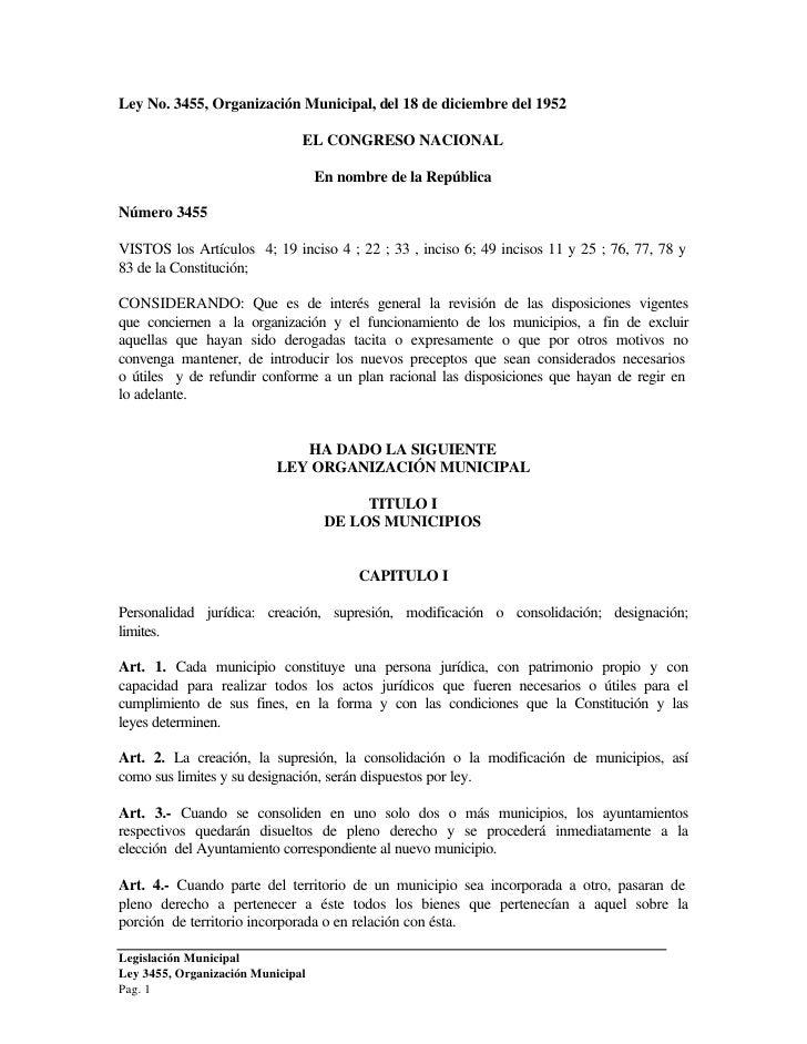 Ley No. 3455, Organización Municipal, del 18 de diciembre del 1952                                 EL CONGRESO NACIONAL   ...