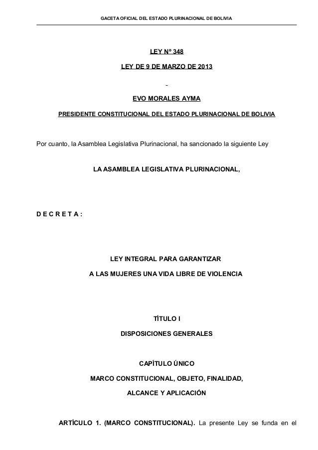 GACETA OFICIAL DEL ESTADO PLURINACIONAL DE BOLIVIA                                        LEY Nº 348                      ...