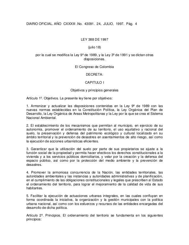 DIARIO OFICIAL. AÑO CXXXIII .No. 43091. 24, JULIO, 1997. Pág. 4 LEY 388 DE 1997 (julio 18) por la cual se modifica la Ley ...