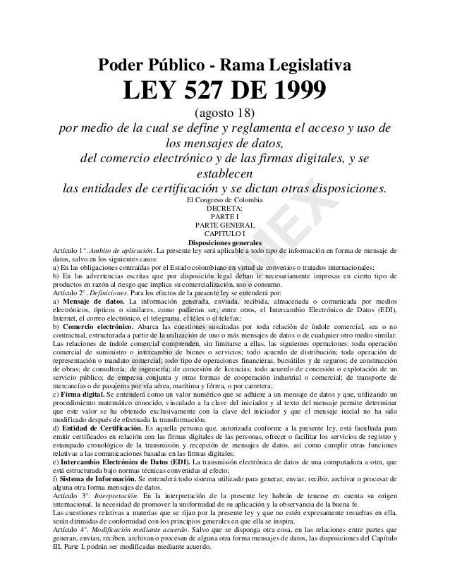 0 ,1 & 2 0 (; Poder Público - Rama Legislativa LEY 527 DE 1999 (agosto 18) por medio de la cual se define y reglamenta el ...