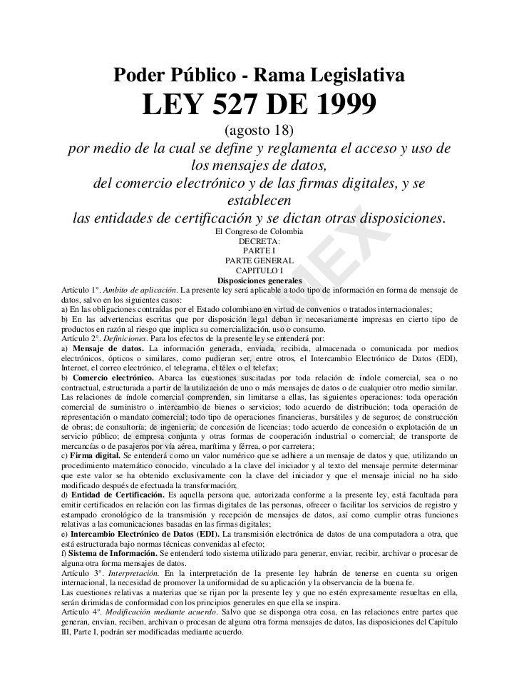 Poder Público - Rama Legislativa                        LEY 527 DE 1999                             (agosto 18)  por medio...