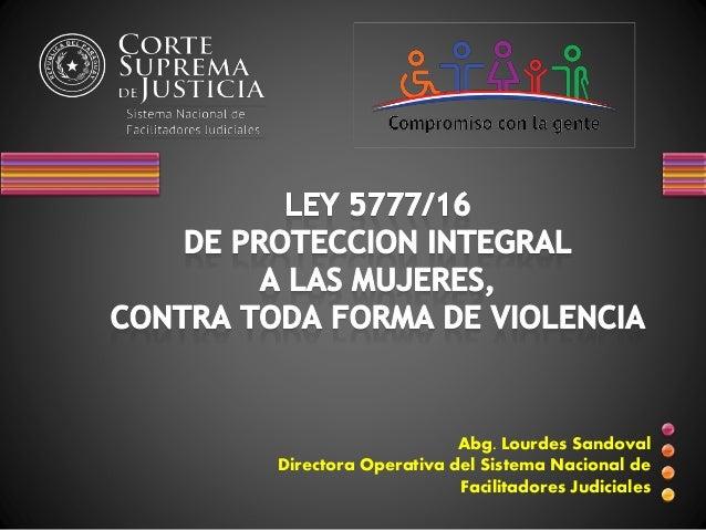 Abg. Lourdes Sandoval Directora Operativa del Sistema Nacional de Facilitadores Judiciales