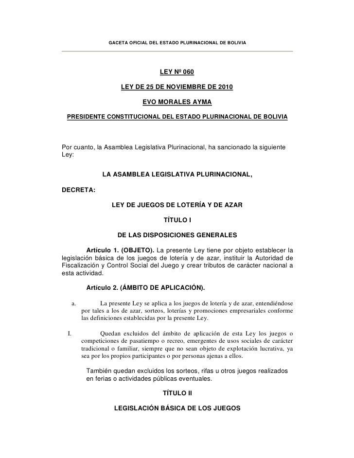 GACETA OFICIAL DEL ESTADO PLURINACIONAL DE BOLIVIA                                          LEY Nº 060                    ...