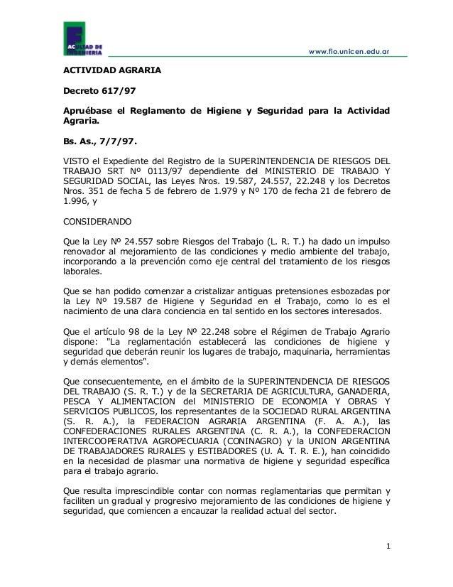 www.fio.unicen.edu.ar 1 ACTIVIDAD AGRARIA Decreto 617/97 Apruébase el Reglamento de Higiene y Seguridad para la Actividad ...