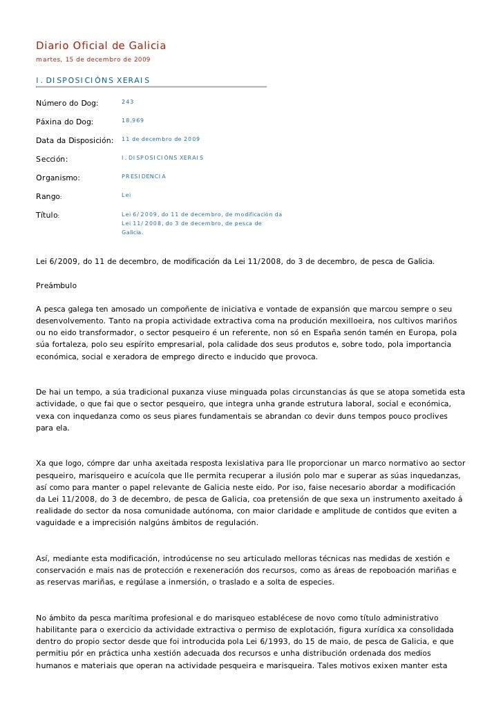 Diario Oficial de Galicia martes, 15 de decembro de 2009   I. DISPOSICIÓNS XERAIS  Número do Dog:         243   Páxina do ...