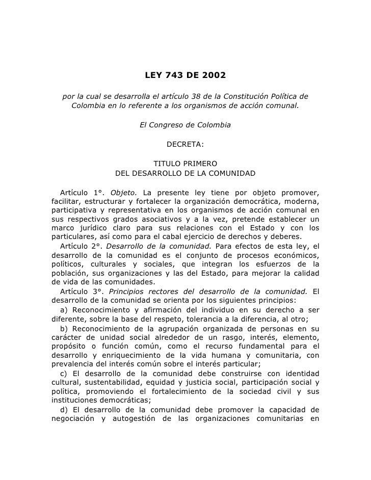 LEY 743 DE 2002   por la cual se desarrolla el artículo 38 de la Constitución Política de     Colombia en lo referente a l...