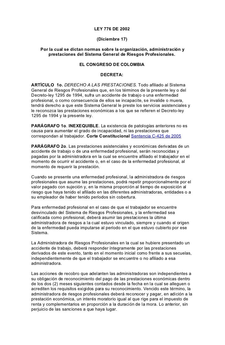 LEY 776 DE 2002                                 (Diciembre 17)    Por la cual se dictan normas sobre la organización, admi...