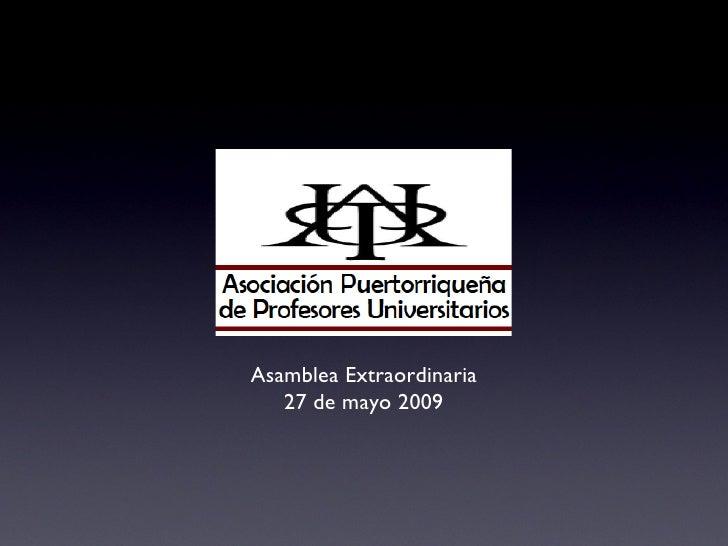 Asamblea Extraordinaria 27 de mayo 2009