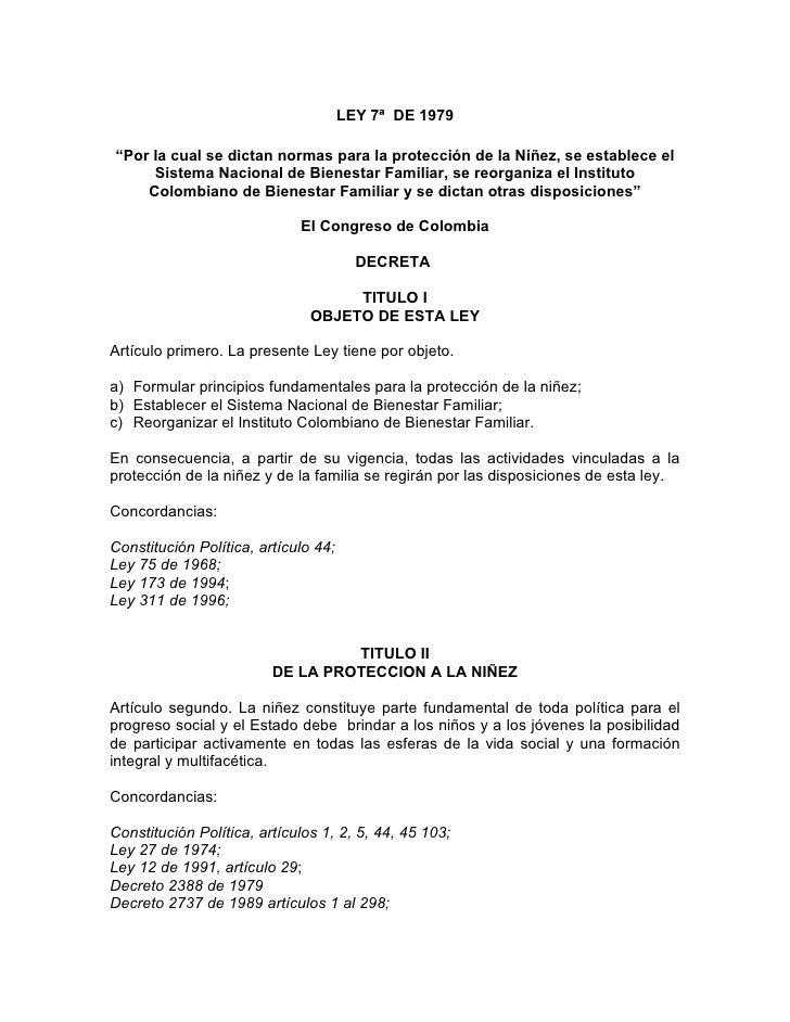 """LEY 7ª DE 1979  """"Por la cual se dictan normas para la protección de la Niñez, se establece el      Sistema Nacional de Bie..."""
