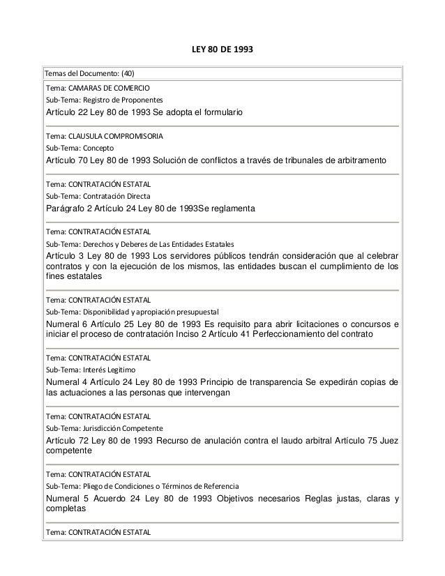 LEY 80 DE 1993 Temas del Documento: (40) Tema: CAMARAS DE COMERCIO Sub-Tema: Registro de Proponentes Artículo 22 Ley 80 de...