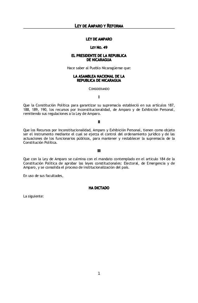 LEY DE AMPARO Y REFORMA 1 LEY DE AMPARO LEY NO. 49 EL PRESIDENTE DE LA REPUBLICA DE NICARAGUA Hace saber al Pueblo Nicarag...