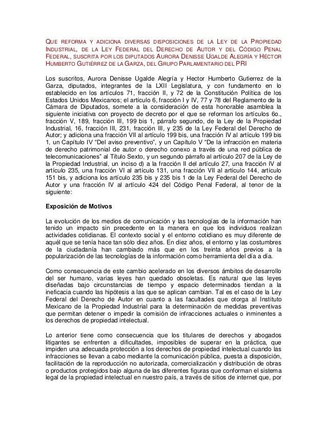 QUE REFORMA Y ADICIONA DIVERSAS DISPOSICIONES DE LA LEY DE LA PROPIEDAD INDUSTRIAL, DE LA LEY FEDERAL DEL DERECHO DE AUTOR...