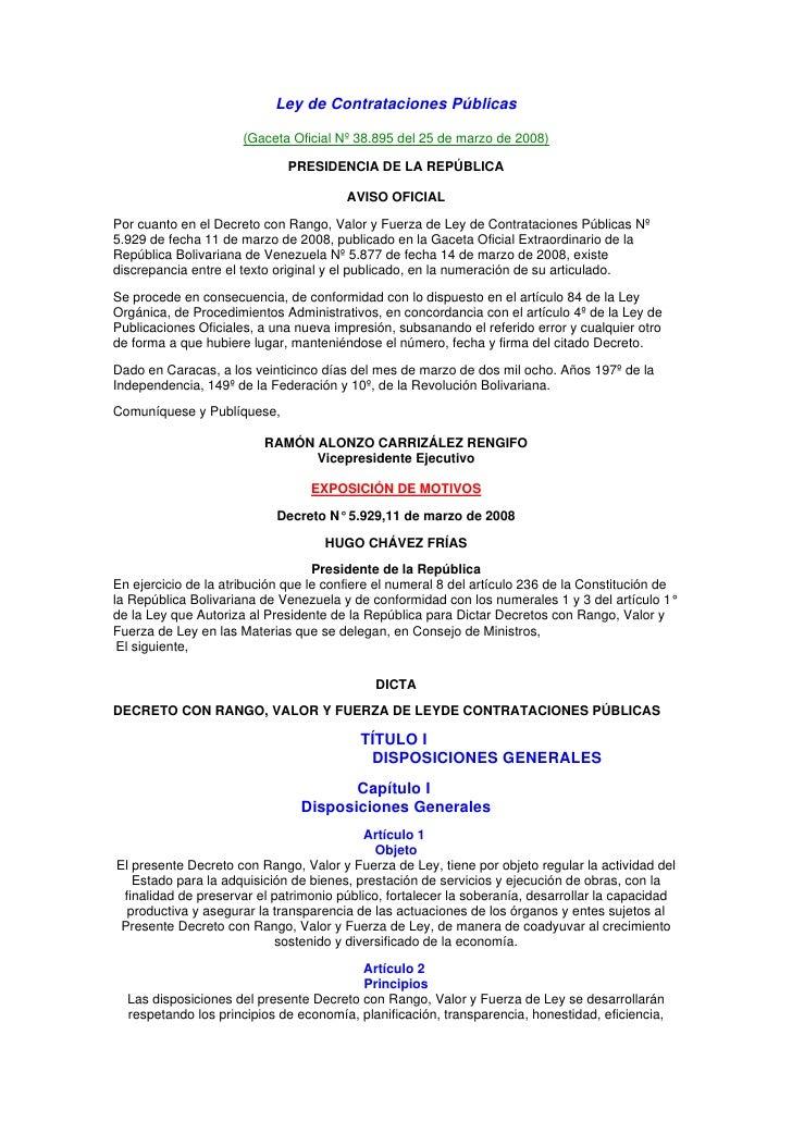 Ley de Contrataciones Públicas                        (Gaceta Oficial Nº 38.895 del 25 de marzo de 2008)                  ...