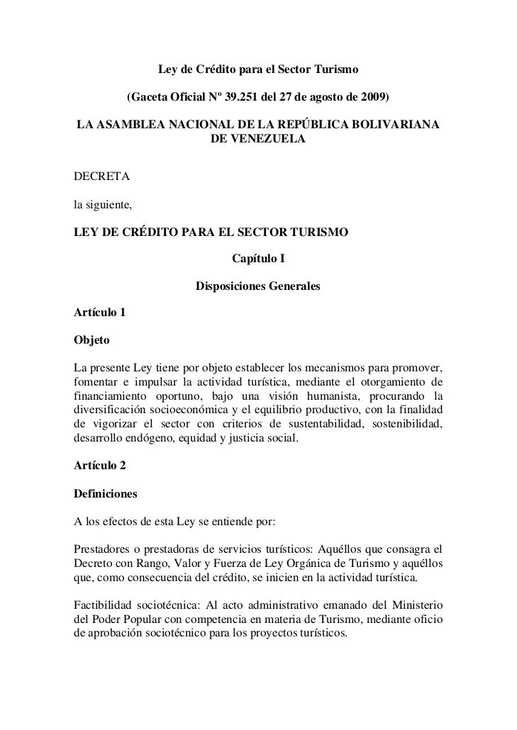 Ley de Crédito para el Sector Turismo             (Gaceta Oficial Nº 39.251 del 27 de agosto de 2009)LA ASAMBLEA NACIONAL ...