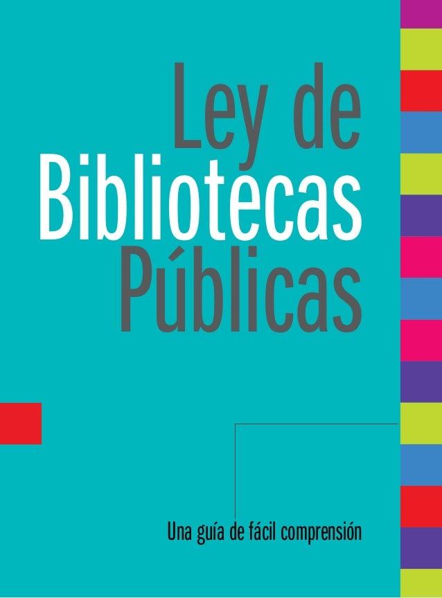 Ley de Bibliotecas Públicas Una guía de fácil comprensión