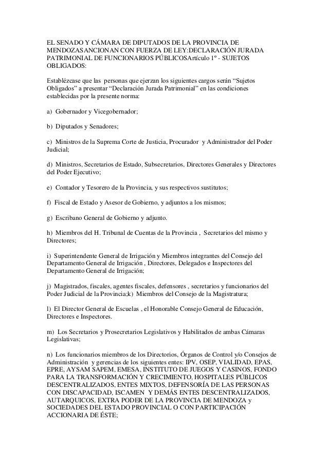 EL SENADO Y CÁMARA DE DIPUTADOS DE LA PROVINCIA DE MENDOZASANCIONAN CON FUERZA DE LEY:DECLARACIÓN JURADA PATRIMONIAL DE FU...