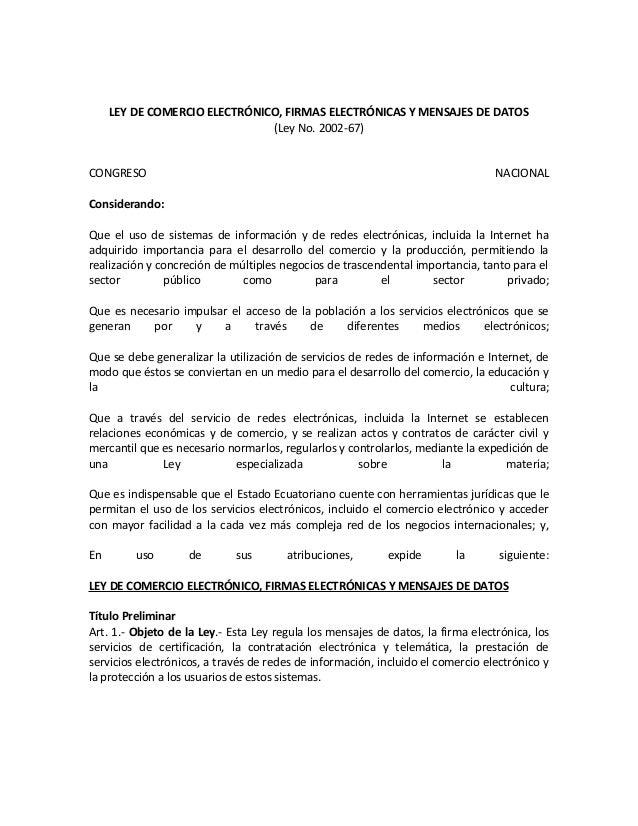 LEY DE COMERCIO ELECTRÓNICO, FIRMAS ELECTRÓNICAS Y MENSAJES DE DATOS                               (Ley No. 2002-67)CONGRE...
