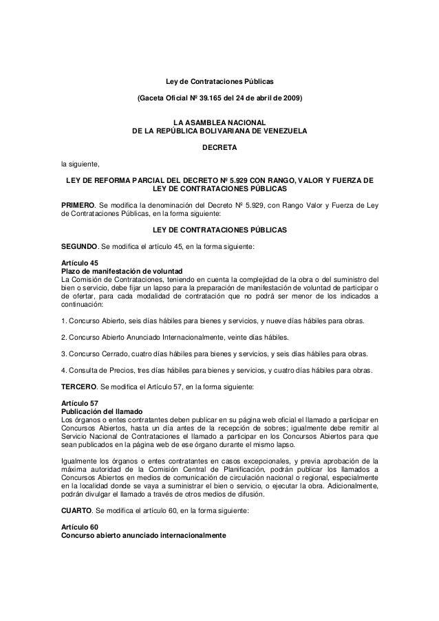 Ley de Contrataciones Públicas (Gaceta Oficial Nº 39.165 del 24 de abril de 2009) LA ASAMBLEA NACIONAL DE LA REPÚBLICA BOL...