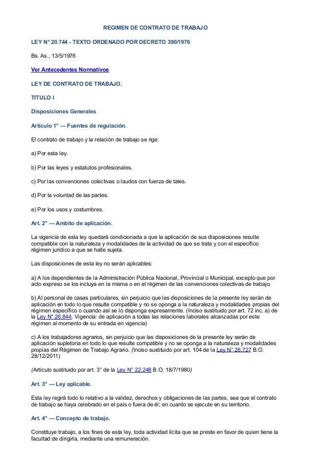 REGIMEN DE CONTRATO DE TRABAJO LEY N° 20.744 - TEXTO ORDENADO POR DECRETO 390/1976 Bs. As., 13/5/1976 Ver Antecedentes Nor...