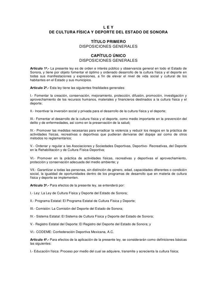 LEY              DE CULTURA FÍSICA Y DEPORTE DEL ESTADO DE SONORA                                          TÍTULO PRIMERO ...