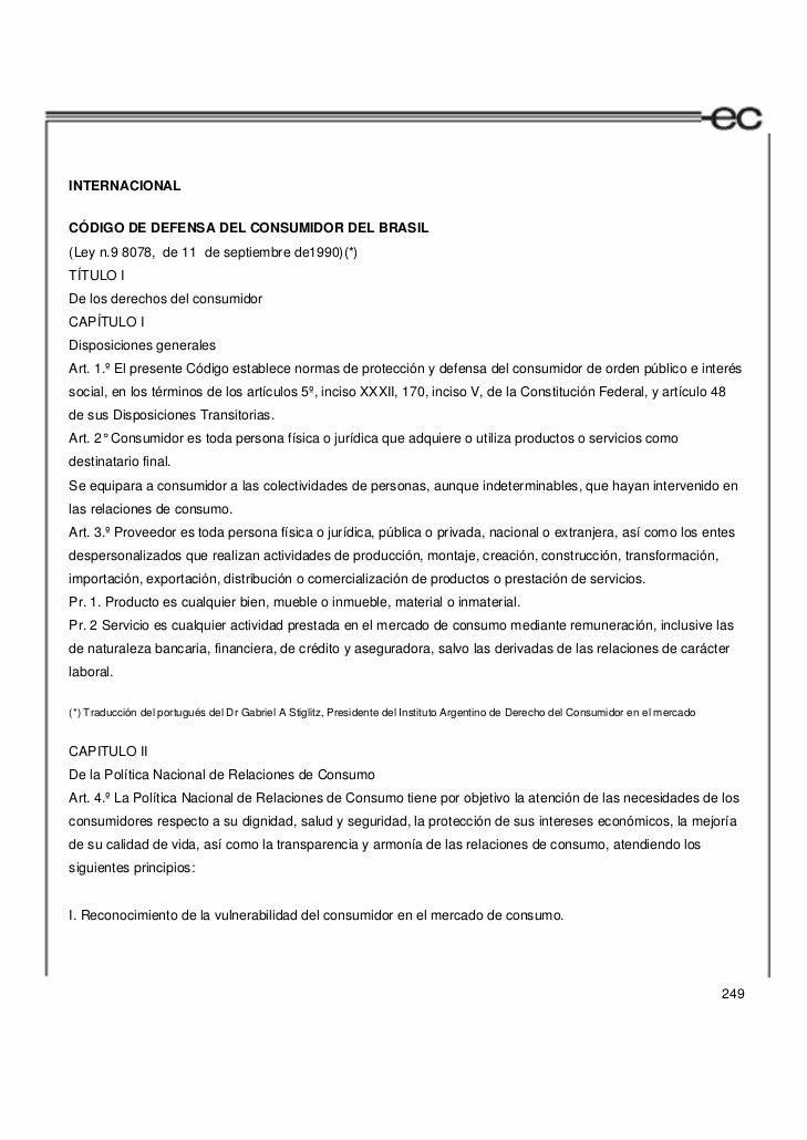 INTERNACIONALCÓDIGO DE DEFENSA DEL CONSUMIDOR DEL BRASIL(Ley n.9 8078, de 11 de septiembre de1990)(*)TÍTULO IDe los derech...