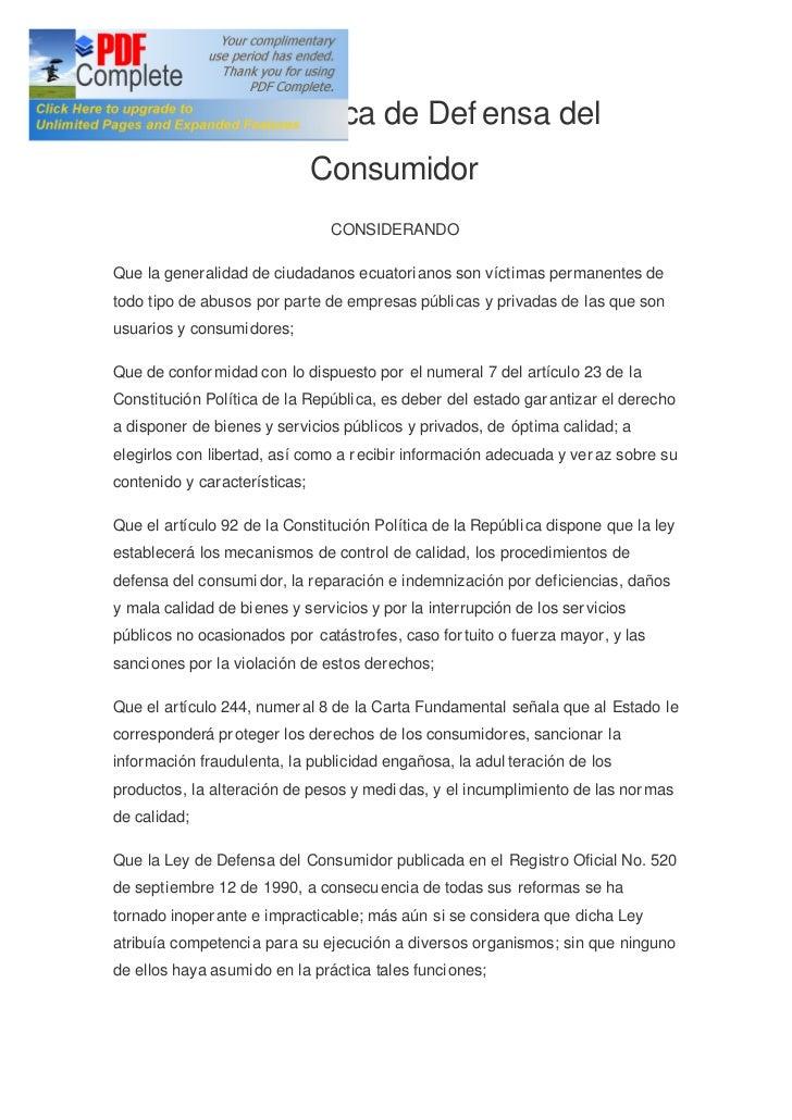 Ley Orgánica de Def ensa del                               Consumidor                                CONSIDERANDOQue la ge...