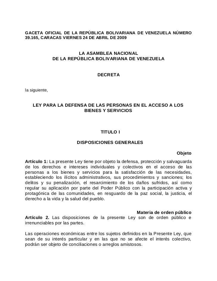 GACETA OFICIAL DE LA REPÚBLICA BOLIVARIANA DE VENEZUELA NÚMERO39.165, CARACAS VIERNES 24 DE ABRIL DE 2009                 ...