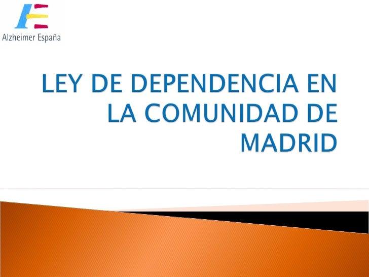 Ley de dependencia en la comunidad de madrid for Correo comunidad de madrid