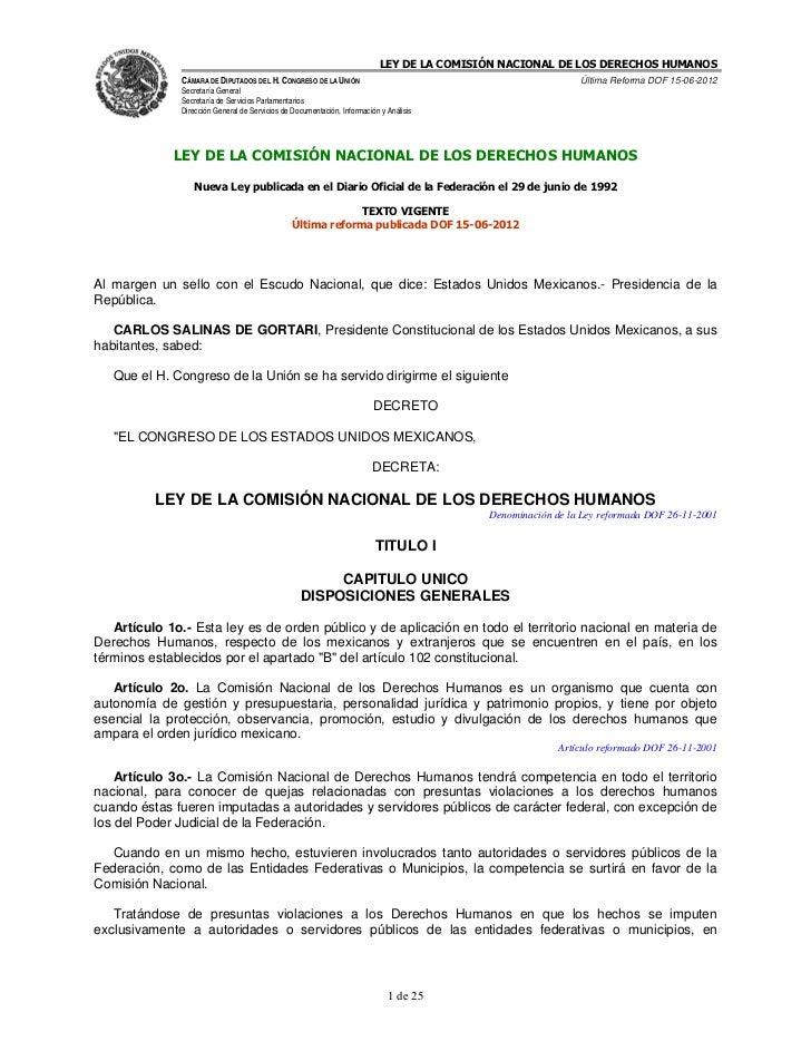 LEY DE LA COMISIÓN NACIONAL DE LOS DERECHOS HUMANOS              CÁMARA DE DIPUTADOS DEL H. CONGRESO DE LA UNIÓN          ...