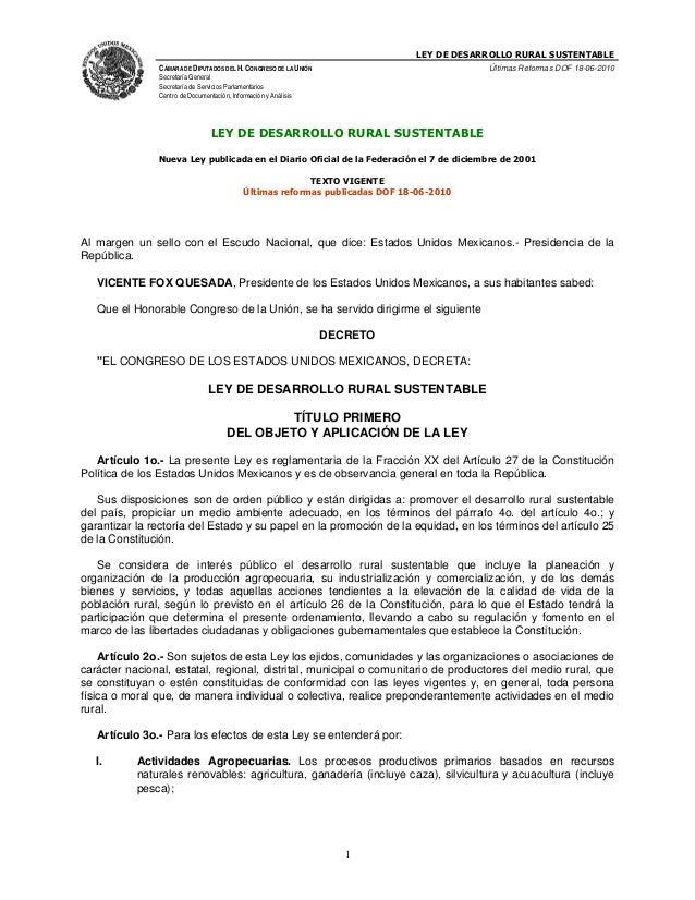 LEY DE DESARROLLO RURAL SUSTENTABLE               CÁMARA DE DIPUTADOS DEL H. CONGRESO DE LA UNIÓN                         ...