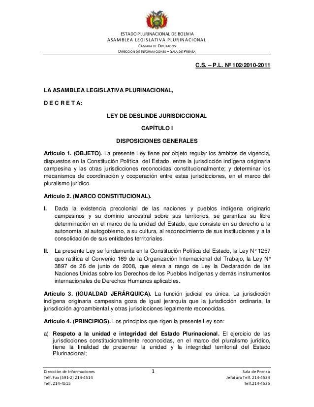 ESTADO PLURINACIONAL DE BOLIVIA ASAMBLEA LEGISLATIVA PLURINACIONAL CÁMARA DE DIPUTADOS DIRECCIÓN DE INFORMACIONES – SALA D...