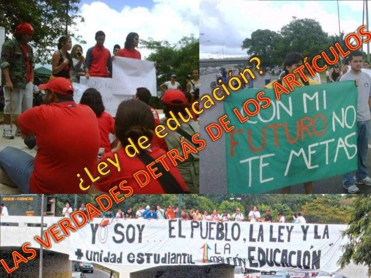 ¿Ley de educación?<br />LAS VERDADES DETRÁS DE LOS ARTÍCULOS<br />