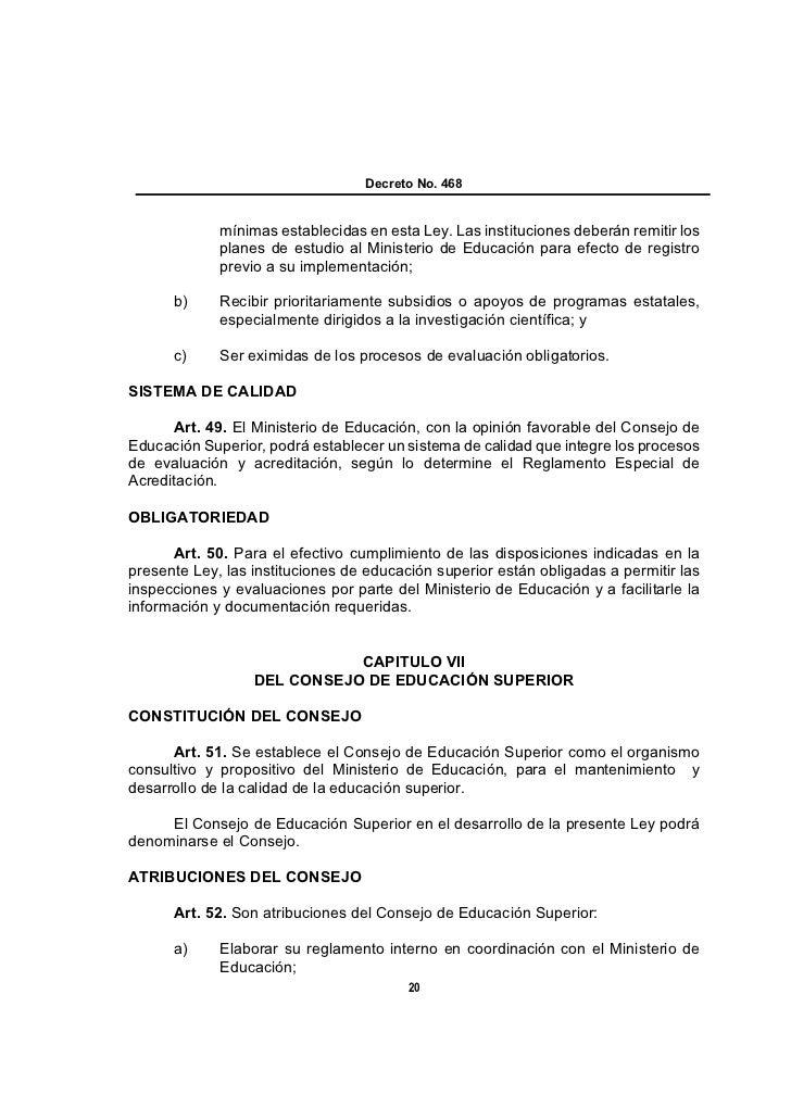 Decreto No. 468             mínimas establecidas en esta Ley. Las instituciones deberán remitir los             planes de ...
