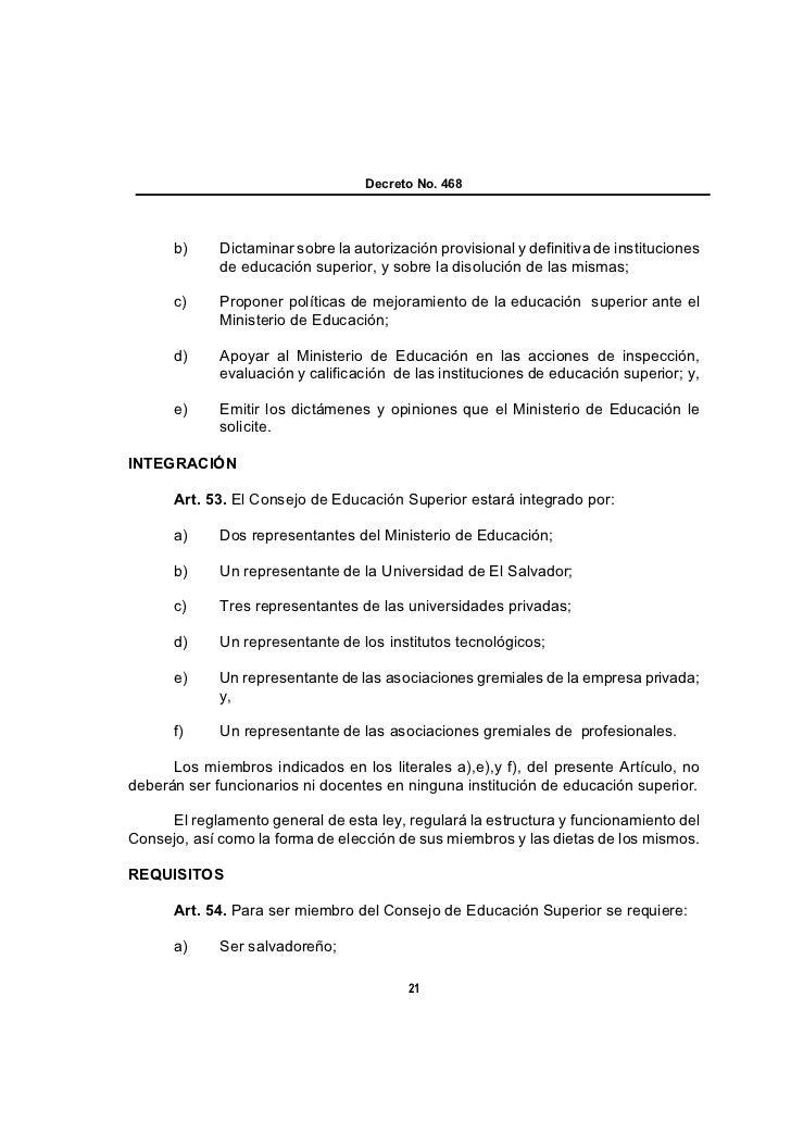 Decreto No. 468      b)     Dictaminar sobre la autorización provisional y definitiva de instituciones             de educ...